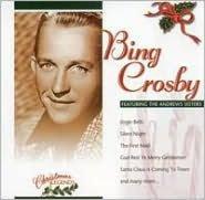 Christmas Legends: Bing Crosby & The Amdrews Sisters
