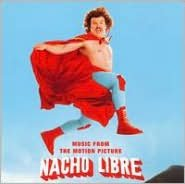 Nacho Libre [Original Soundtrack]