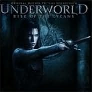 Underworld: Rise of the Lycans [Original Soundtrack]