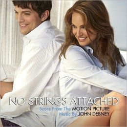 No Strings Attached [Original Motion Picture Score]