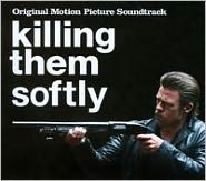 Killing Them Softly [Original Motion Picture Soundtrack]