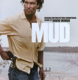Mud [Original Motion Picture Soundtrack]