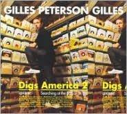 Gilles Peterson Digs America, Vol. 2