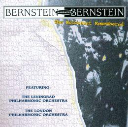Bernstein Narrates Bernstein: The Holocaust Remembered