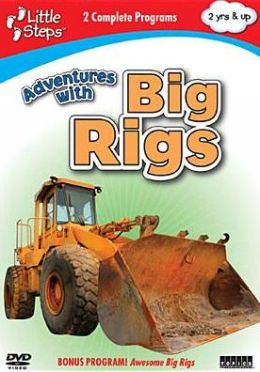 Little Steps: Adventures with Big Rigs