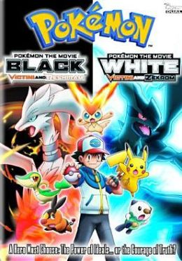 Pokemon the Movie: Black/Pokemon the Movie: White