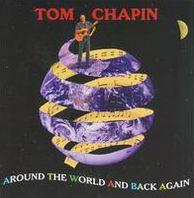 Around The World & Back Again (Tom Chapin)