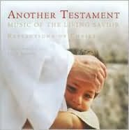Another Testament: Songs of the Living Savior