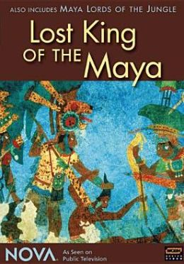 Nova: Last King of the Maya