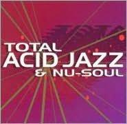 Total Acid Jazz and Nu-Soul Mix