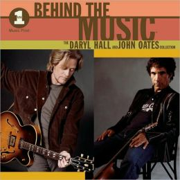 VH-1 Behind the Music: The Daryl Hall & John Oates Collection