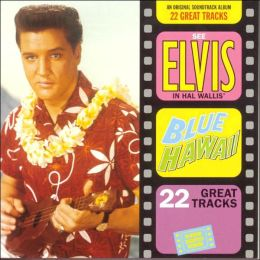 Blue Hawaii [Expanded]