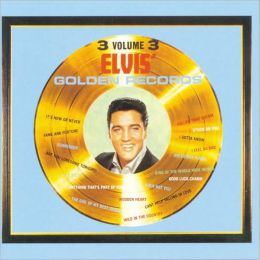 Elvis' Golden Records, Vol. 3 [US Bonus Tracks]