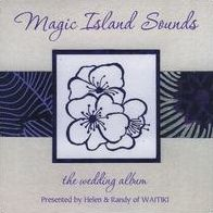 Magic Island Sounds: The Wedding Album