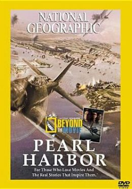 National Geographic: Beyond the Movie - Pearl Harbor