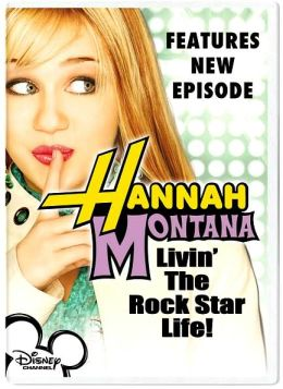 Hannah Montana: Livin' the Rock Star Life