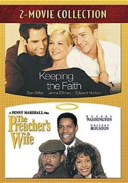 Keeping the Faith/the Preacher's Wife
