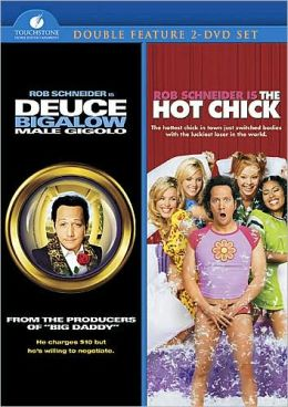 Deuce Bigalow/Hot Chick