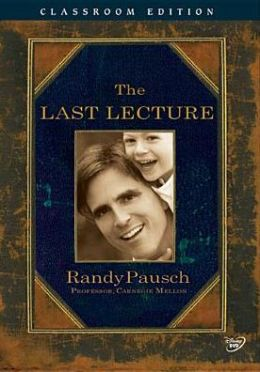 Randy  Pausch - The Last Lecture - Classroom Edition