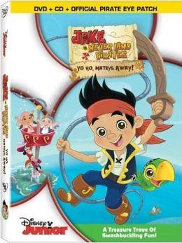 Jake and the Never Land Pirates - Yo Ho, Mateys Away!