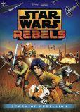 Video/DVD. Title: Star Wars: Rebels - Spark of Rebellion