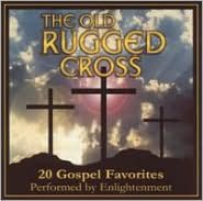 The Old Rugged Cross: Twenty Gospel Favorites