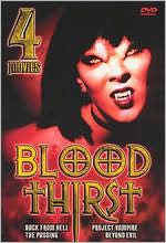 Blood Thirst: Back from Hell/Project Vampire/the Passing/beyond Evil