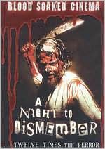 Blood Soaked Cinema: Night to Dismember