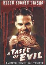 Blood Soaked Cinema: a Taste of Evil