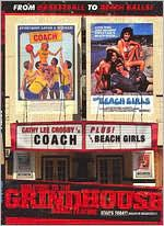 Welcome to the Grindhouse: the Beach Girls / Coach