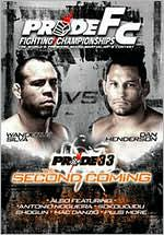 Pride Fighting Championships: Pride 33 - The Second Coming
