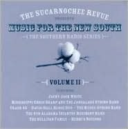 Sucarnochee Revue: Music of the New South, Vol. 2