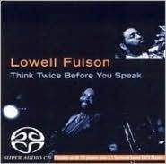 Think Twice Before You Speak [SACD]