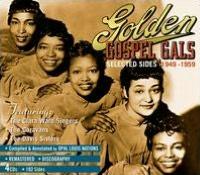 Golden Gospel Gals: Selected Sides 1949-1959