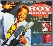 Roy Brown & New Orleans R&B