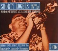 Volume 1: 1946-1954 West Coast Trumpet Ace, Bandleader, Composer