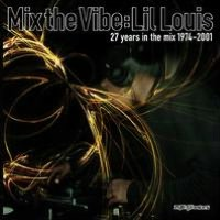 Mix the Vibe: 27 Years in the Mix