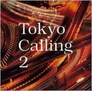 Tokyo Calling, Vol. 2