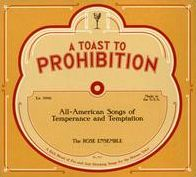 A Toast to Prohibition