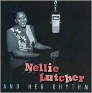 Nellie Lutcher & Her Rhythm