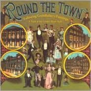 Round the Town: Following Grandfather's Footsteps - A Night at the London Music Hall