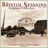 The Bristol Sessions: The Big Bang of Country Music 1927-1928