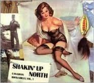 Shakin' Up North: Canadian Rockabilly, Vol. 1