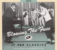 Blowing the Fuse: 29 R&B Classics That Rocked the Jukebox in 1953