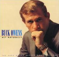 Act Naturally: The Buck Owens Recordings 1953-1964
