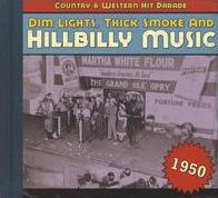 Dim Lights, Thick Smoke and Hillbilly Music: 1950