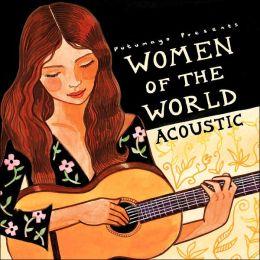 Putumayo Presents: Women of the World - Acoustic