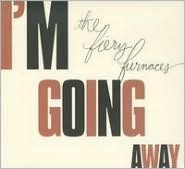 I'm Going Away (Fiery Furnaces)
