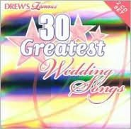 Drew's Famous 30 Greatest Wedding Songs