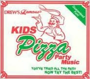 Drew's Famous Kids Pizza Party Music